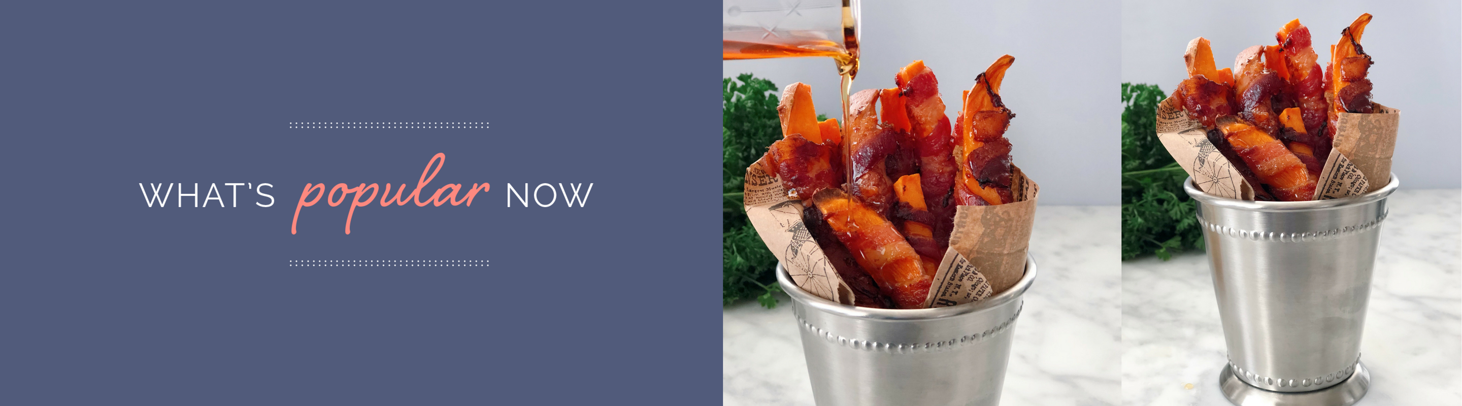 Whats Popular Now – Bacon Wrapped Sweet Potato Fries (1)