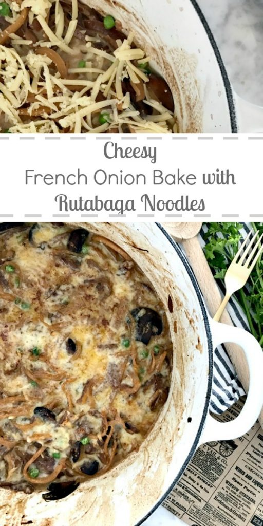 Healthier, cheesy one pot french onion bake with rutabaga noodles for dinner tonight!