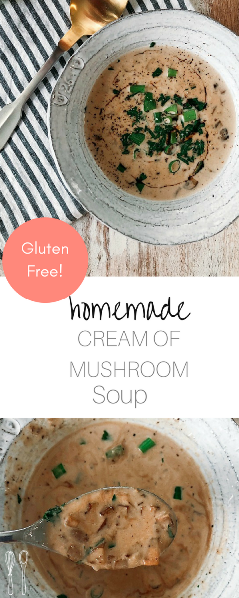 Healthier and creamier homemade cream of mushroom soup! Absolutely satisfying! Gluten free and delicious!