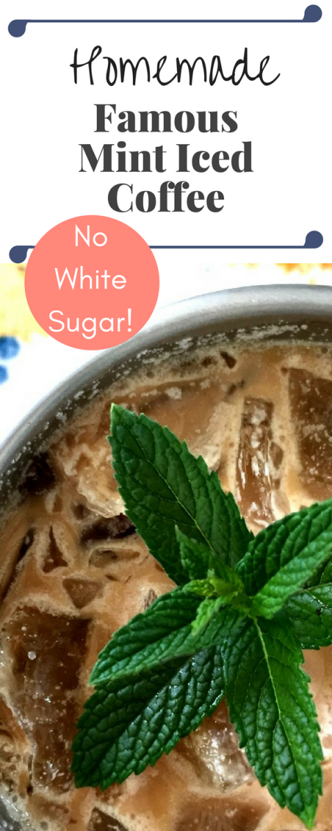 Your new 2:00pm pick me up! FAMOUS MINT ICED COFFEE! It's refreshing, soothing and this one is not made with white sugar!